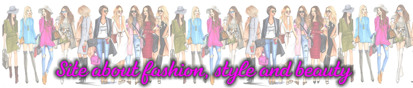 Site about fashion, style and beauty